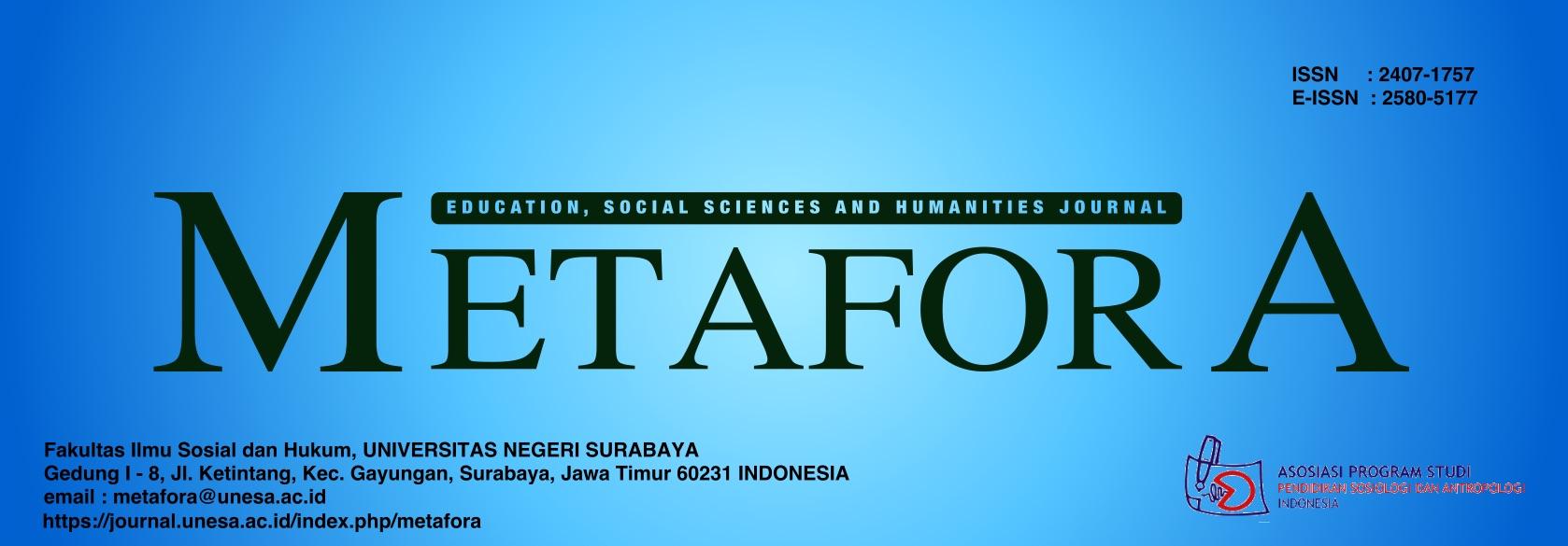 Metafora: Education, Social Sciences and Humanities Journal